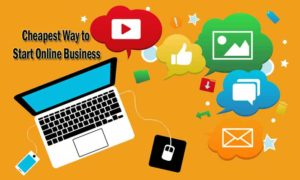 Cheapest Way to Start An Online Business
