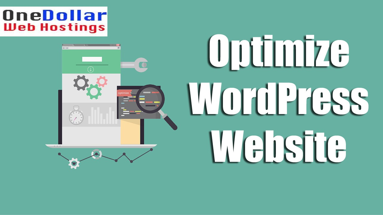 Optimize your WordPress website and make your faster
