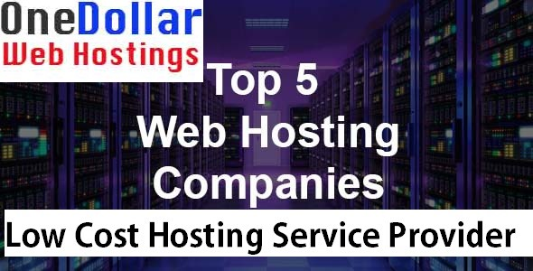 Top 5 Low Cost Web Hosting Company