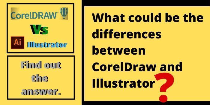 CorelDraw and Illustrator