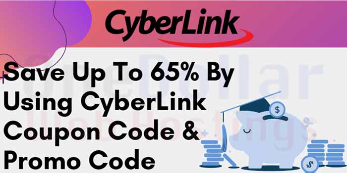 Cyberlink 65 off Promo Code