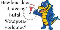 How long does it take to install WordPress Hostgator?