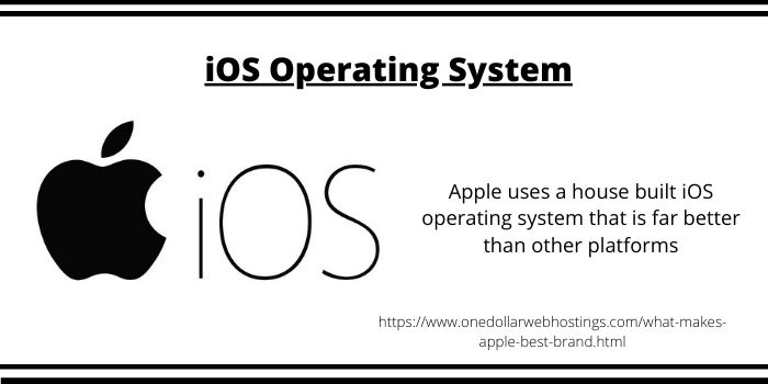 What Makes Apple so Valuable- iOS Operating System