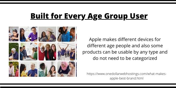 Why Apple is Best Brand- Built for Every Age Group User