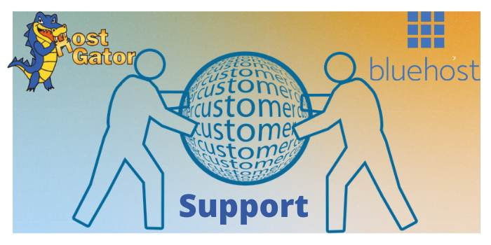 Hostgator & Bluehost customer support