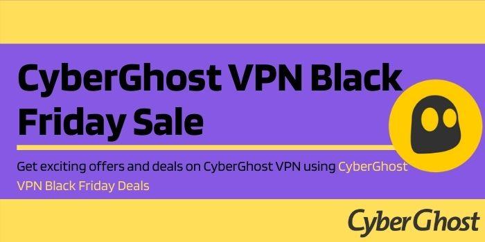 Cyberghost Black Friday Sale