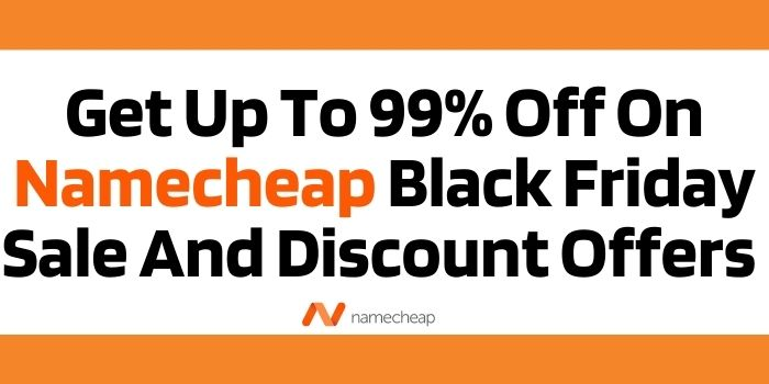 Namecheap Black Friday Discount Offers