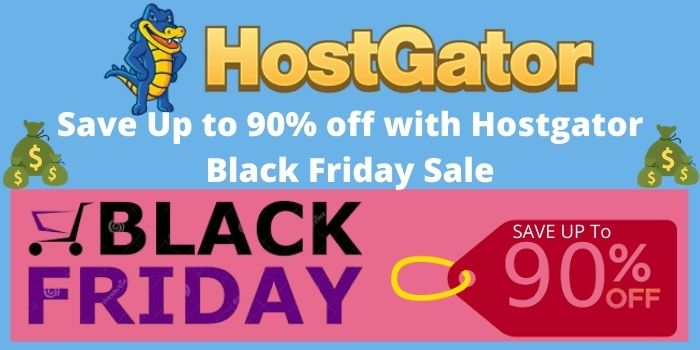 Save Up to 90% off with Hostgator Black Friday Sale