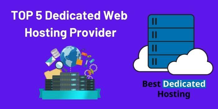 top 5 dedicated hosting