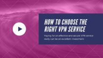 How to Choose the Right VPN Service?