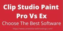 Clip Studio Paint Ex Vs Pro 2021- Comparison