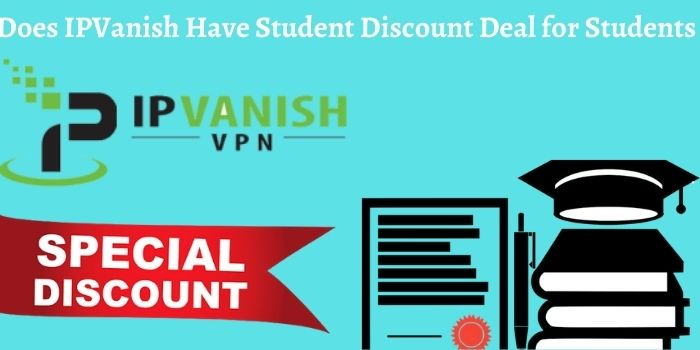 IPVanish Student Discount