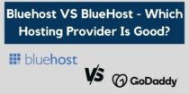 GoDaddy VS Bluehost – Which One Is Better In 2021?